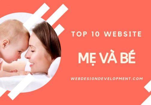Top 10 website mẹ và bé – tin tức sức khỏe trẻ em hàng đầu Việt Nam