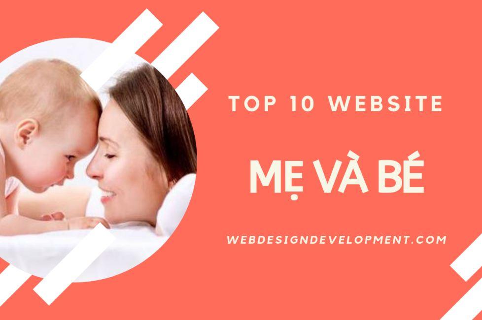 Top 10 website mẹ và bé hàng đầu Việt Nam