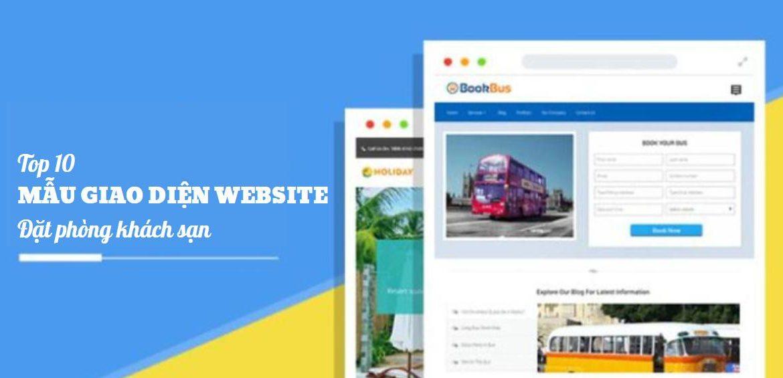 Top 10 mẫu giao diện website đặt phòng khách sạn ấn tượng ngày nay